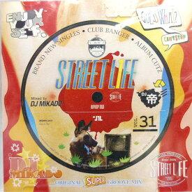 【セール】 DJミカド STREET L1FE Vol.31 DJ Mikado MIXCD DJ帝 ストリートライフ CD 全32曲 Street L1fe クラブ ミュージック HIPHOP CLUB 洋楽 音楽 ヒップホップ MUSIC ミックスCD ミックス 好きに♪