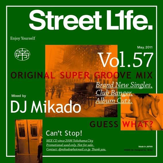 【セール】 DJミカド STREET L1FE Vol.57 DJ Mikado MIXCD DJ帝 ストリートライフ CD 全37曲 Street L1fe クラブ ミュージック HIPHOP CLUB 洋楽 音楽 ヒップホップ MUSIC ミックスCD ミックス 好きに♪