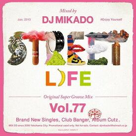 【セール】 DJミカド STREET L1FE Vol.77 DJ Mikado MIXCD DJ帝 ストリートライフ CD 全24曲 Street L1fe クラブ ミュージック HIPHOP CLUB 洋楽 音楽 ヒップホップ MUSIC ミックスCD ミックス 好きに♪