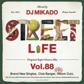 【セール】 DJミカド STREET L1FE Vol.88 DJ Mikado MIXCD DJ帝 ストリートライフ CD 全36曲 Street L1fe クラブ ミュージック HIPHOP CLUB 洋楽 音楽 ヒップホップ MUSIC ミックスCD ミックス 好きに♪