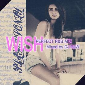 【セール】 DJ REW / PLAYERS ONLY VOL.24 WISH R&B Mix 全25曲 キャッチー&メロウ ミックス MIXCD CD クラブ ミュージック HIPHOP R&B CLUB MIX 洋楽 音楽 ヒップホップ MUSIC ミックスCD ミックス 好きに♪