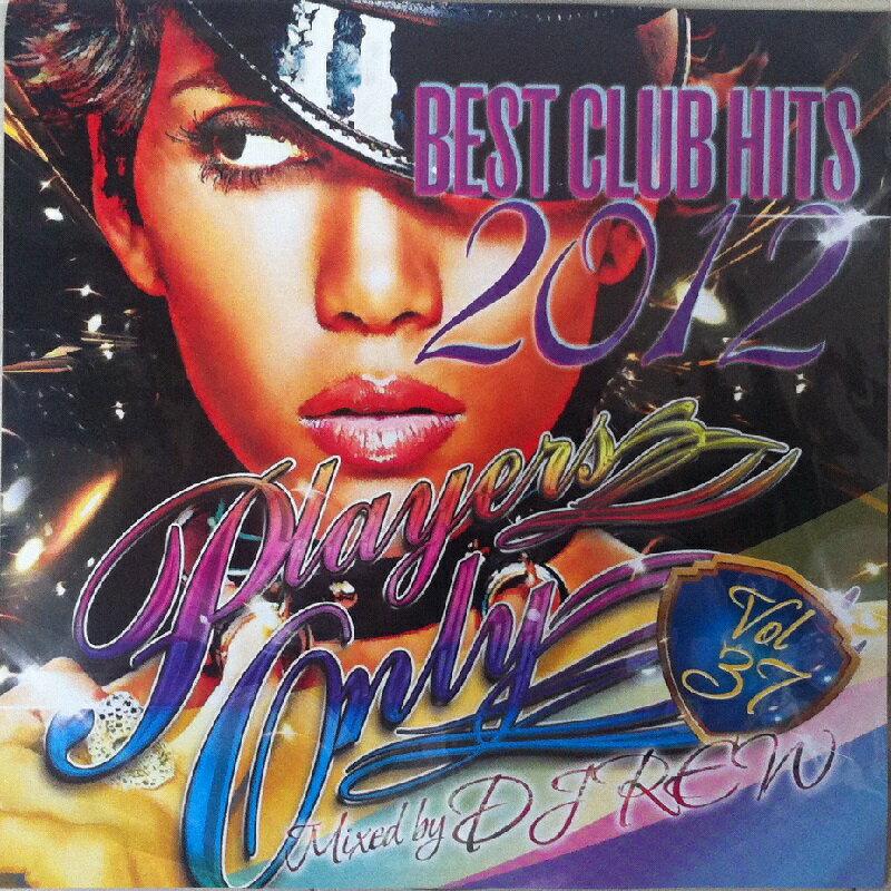 【セール】 DJ REW / PLAYERS ONLY VOL.37 全50曲 パーティーミックス MIXCD CD クラブ ミュージック HIPHOP R&B CLUB MIX 洋楽 音楽 ヒップホップ MUSIC ミックスCD ミックス 好きに♪