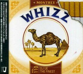 【セール】 DJUE / Monthly Whizz VOL.110 MIXCD DJ UE CD 全29曲 DJウエ クラブ ミュージック HIPHOP R&B CLUB MIX 洋楽 音楽 ヒップホップ MUSIC ミックスCD ミックス 好きに♪