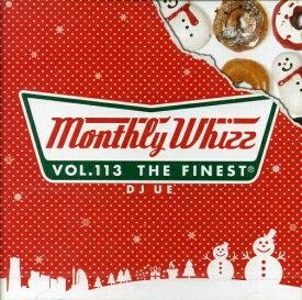 【セール】 DJUE / Monthly Whizz VOL.113 MIXCD DJ UE CD 全28曲 DJウエ クラブ ミュージック HIPHOP R&B CLUB MIX 洋楽 音楽 ヒップホップ MUSIC ミックスCD ミックス 好きに♪