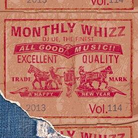 【セール】 DJUE / Monthly Whizz VOL.114 MIXCD DJ UE CD 全30曲 DJウエ クラブ ミュージック HIPHOP R&B CLUB MIX 洋楽 音楽 ヒップホップ MUSIC ミックスCD ミックス 好きに♪