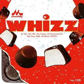 【セール】 DJUE / Monthly Whizz VOL.120 MIXCD DJ UE CD 全29曲 DJウエ クラブ ミュージック HIPHOP R&B CLUB MIX 洋楽 音楽 ヒップホップ MUSIC ミックスCD ミックス 好きに♪