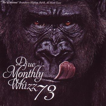 【セール】 DJUE / Monthly Whizz VOL.73 MIXCD DJ UE CD 全33曲 DJウエ クラブ ミュージック HIPHOP R&B CLUB MIX 洋楽 音楽 ヒップホップ MUSIC ミックスCD ミックス 好きに♪