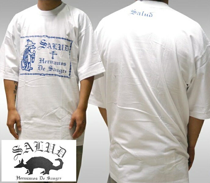 SALUD サルー メンズ Tシャツ ホワイト ブルー 021-4 ストリート ローライダー チカーノ ファッション ウェアー LA カジュアル スタイル ブランド ダックテイルズ シャネルズ ラッツ&スター クールス HIPHOP ヒップホップ B系 服 大きいサイズ セール 2L 2XL 3L 3XL 4L
