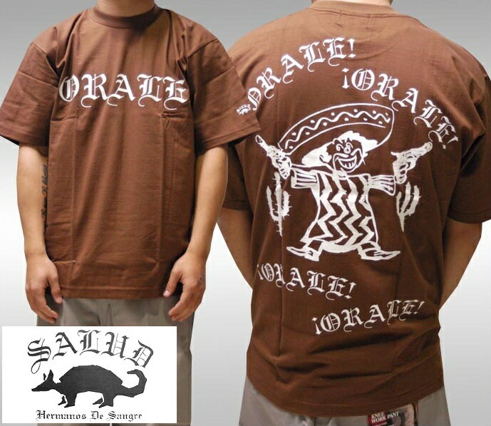 SALUD サルー メンズ Tシャツ ブラウン ORALE 018-3 ストリート ローライダー チカーノ ファッション ウェアー LA カジュアル スタイル ブランド ダックテイルズ シャネルズ ラッツ&スター クールス HIPHOP ヒップホップ B系 服 大きいサイズ セール 2L 2XL 3L 3XL 4L