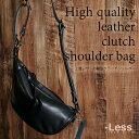 【-Less】上質レザーの鞍型クラッチショルダー LMSB-0031 本革 メンズ バッグ