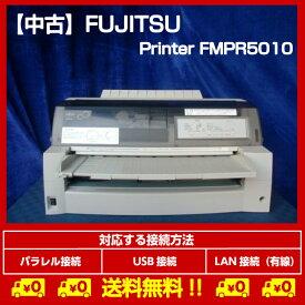 中古プリンター ドットプリンター FUJITSU FMPR5010 パラレル USB接続対応 ドットインパクトプリンタ 整備清掃済 送料無料【岐阜出荷】