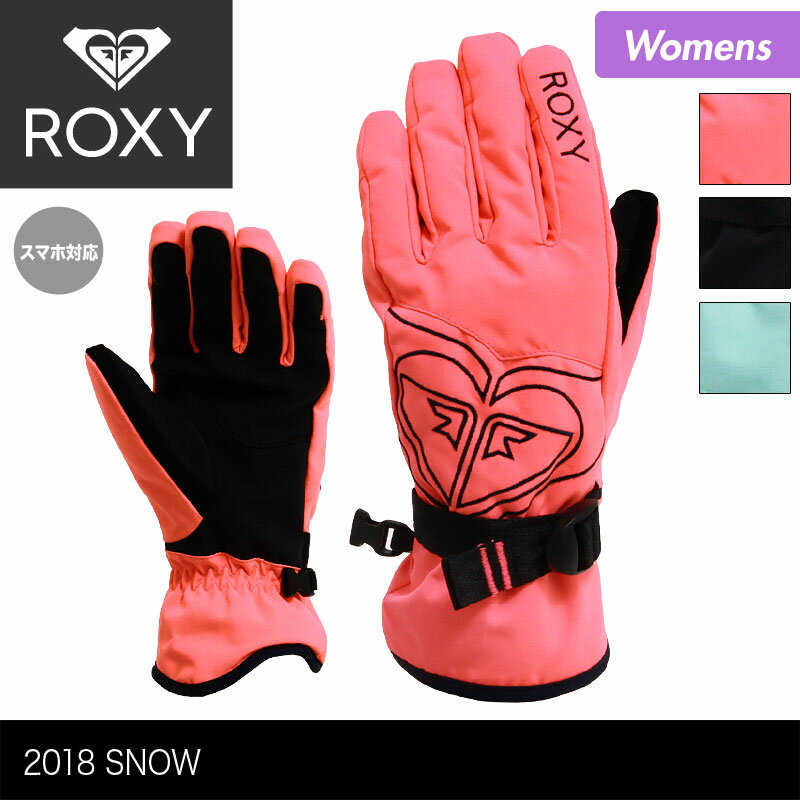 全品最大P10倍 ROXY/ロキシー レディース スノーボード グローブ ERJHN03062 スノーグローブ 五本指 手袋 手ぶくろ てぶくろ スキー スノーボード 防寒 女性用 おしゃれ 人気 かわいい