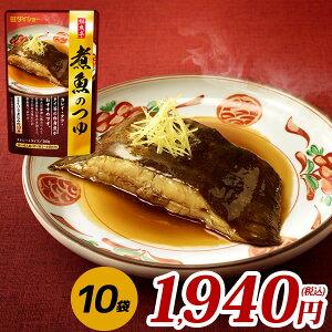鮮魚亭 煮魚のつゆ 300g×10袋 調味料 たれ つゆ 煮魚 魚 ダイショー