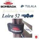 BOMBADA AGUA / ボンバダ アグア 【 Loira52 / ロイラ52 】ボンバダセレクション teru Tulala ツララ ボンバダテル