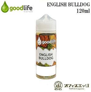 新着商品 Good Life Vapor ENGLISH BULLDOG 120ml/グッドライフベイパー/イングリッシュブルドッグ/リキッド ベイプ 電子タバコ 【ニコチン0 タール0】 [S-16]