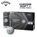 キャロウェイ クロムソフト X トリプルトラック ホワイト ゴルフボール 1ダース 12球入り 2020年モデル Callaway CHROME SOFT X TRIPLE TRACK