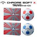キャロウェイ (Callaway) CHROME SOFT X TRUVIS (クロム ソフト エックス トゥルービス) 2017年モデル ゴルフボール 1ダー...