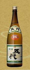 さつま五代 25度 1800ml 1.8L【芋焼酎】【山元酒造】【02P03Dec16】