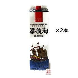 夢航海 泡盛 紙パック 30度 1800ml×2本セット / 沖縄 忠孝酒造  泡盛の古来伝統製法 シー汁製法にて製造