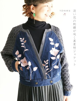「YOHAKU」淡い花の刺繍が咲く異素材ジャケット10月14日22時販売新作