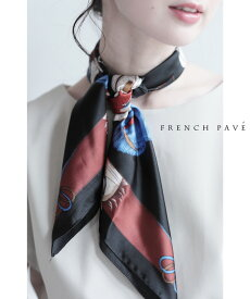 「FRENCH PAVE」リュクスで上品なホース柄エレガントスカーフ2月14日22時販売新作