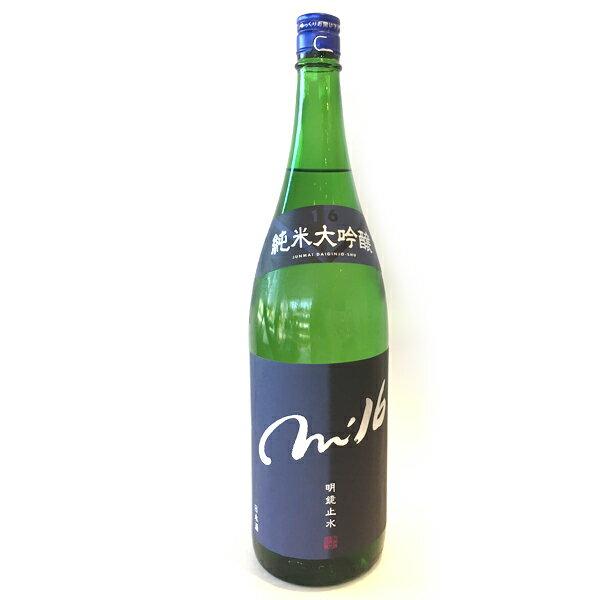 長野県 大澤酒造 明鏡止水【めいきょうしすい】 純米大吟醸 m16 1800ml 【日本酒】