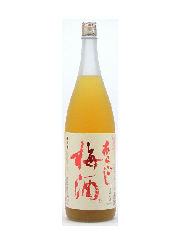 奈良県 梅乃宿酒造 あらごし梅酒【あらごしうめしゅ】 1800ml