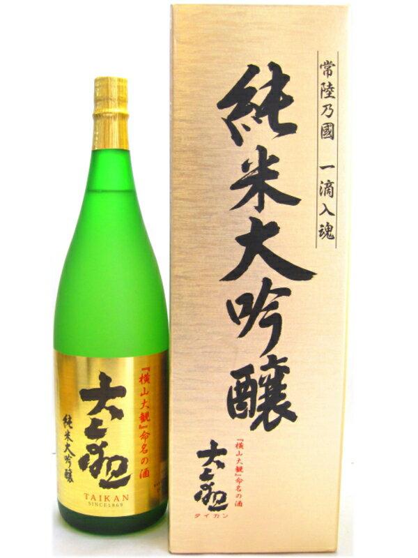 茨城県 森島酒造 大観【たいかん】 純米大吟醸 1800ml 【日本酒】