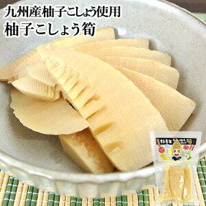 5%還元 柚子こしょう竹ちゃん 140g 別府漬物 柚子胡椒風味の筍【新生活応援クーポン】