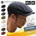 40%OFF! 帽子 ハンチング サーマル/キャンバス キャバレロ 全8色 CABALLERO THERMAL CANVAS HUNTING 帽子 メンズ #H...
