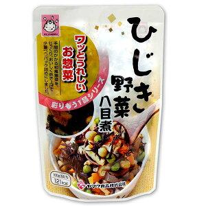 ひじき野菜 八目煮100g 和風惣菜少量パックひじき 野菜 煮物 和風 総菜 ヤマク食品