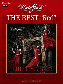 "ピアノソロ Kalafina THE BEST ""Red"""
