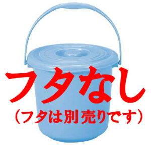トンボ バケツ 20型 本体のみ【ゴミ箱】【bucket,pail】【馬穴】【樽】【桶】【業務用】