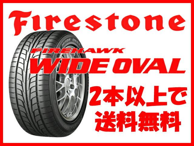 正規品 Firestone タイヤ FIREHAWK WIDE OVAL 205/40R17 205/40-17 205-40-17インチ