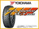 ヨコハマタイヤ ジオランダーM/T G003 LT225/75R16 115/112 RBL(LT規格)