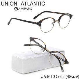 【ユニオンアトランティック】 (UNION ATLANTIC) メガネUA3610 2 48サイズ日本製 丸メガネ コンビネーション AMIPARISUNIONATLANTIC 伊達メガネレンズ無料 メンズ レディース