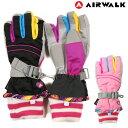 小さいサイズあり AIR WALK キッズ・ジュニア用スキーグローブ エアウォーク 子供用 こども 女の子 女児 スキー手袋 …