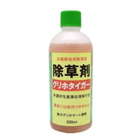 非農耕地用除草剤 グリホタイガー 500ml 【グリホサート液剤】