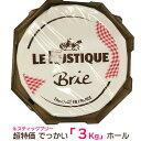 超特価 でっかい3Kgホール ルスティック ブリー チーズ ホール フランス産