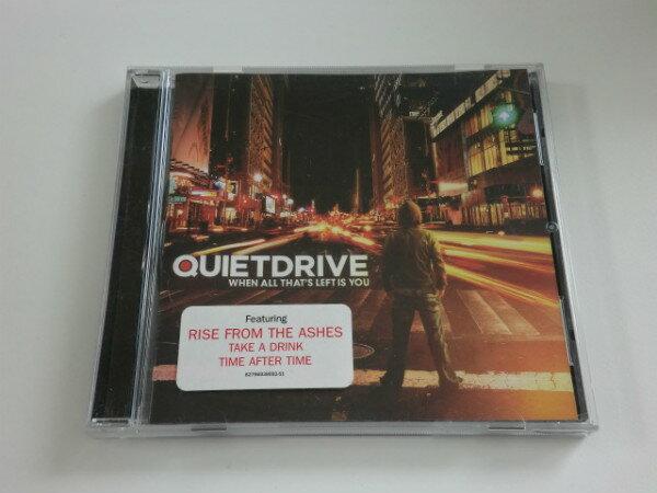 【中古】【CD】WHEN ALL THAT`S LEFT IS YOU/QUIETDRIVE /洋楽<アルバム>