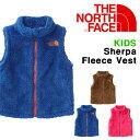 送料無料 キッズ モコモコ フリース ベスト ジャケット THE NORTH FACE ザ・ノースフェイス Sherpa Fleece Vest シェ…