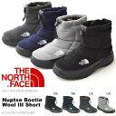 送料無料 ヌプシ ブーツ ザ・ノースフェイス THE NORTH FACE Nuptse Bootie Wool III Short ヌプシ ブーティー ウール…