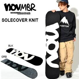 送料無料 ニット ソールカバー NOVEMBER ノベンバー 板 スノー ボード SOLECOVER KNIT スノボ ケース スノー ボードケース ボードカバー 150cm 得割20