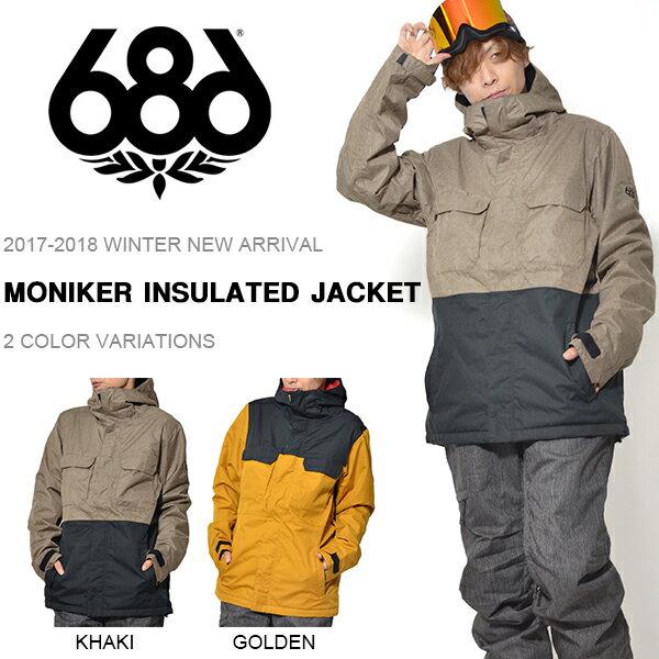 送料無料 スノーボードウェア 686 SIX EIGHT SIX シックスエイトシックス MONIKER INSULATED JACKET メンズ ジャケット スノボ スノーボード スノーウェア 得割25