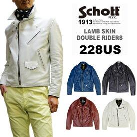 Schott ショット ラム革ダブルライダース 228US(7525) LAMBSKIN DOUBLE RIDERS メンズ革ジャン