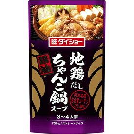 ダイショー 地鶏だしちゃんこ鍋スープ 醤油 750g 1個
