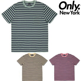 ONLY NY NAUTICAL STRIPE POCKET TEE (3色展開) Tシャツ ボーダーT 半袖Tシャツ 【 ONLY NEW YORK オンリーニューヨーク 】