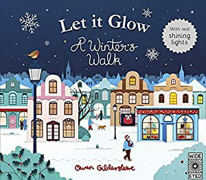 Let It Glow: A Winter's Walk, With Real Twinkle Lights