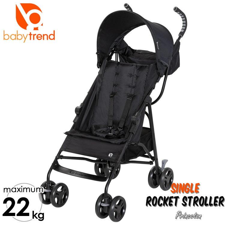 BabyTrend ロケットストローラー ブラックB型 ベビーカー 22kgまで ベビートレンド Princeton