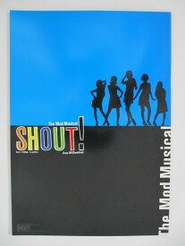 【中古パンフレット】ミュージカル「シャウト!」(2008) 紫吹淳・樹里咲穂・岡千絵・入絵加奈子・森口博子
